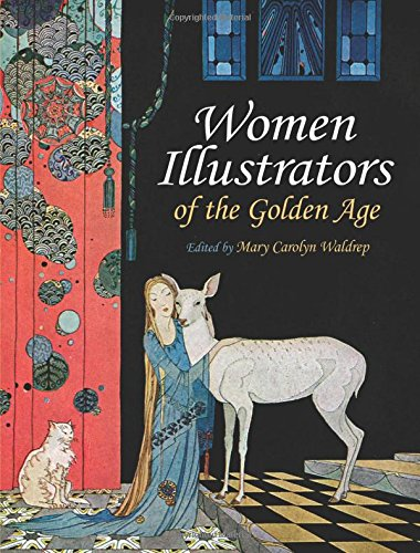(By a Woman's Hand: Illustrators of the Golden Age)