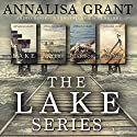 The Complete Lake Series Audiobook by AnnaLisa Grant Narrated by Em Eldridge