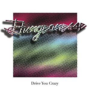 Drive You Crazy / Private Party