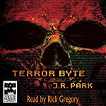 Terror Byte | J. R. Park