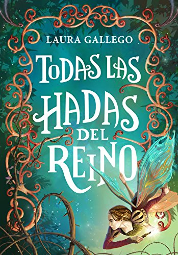 Todas las hadas del reino (Spanish Edition) by [Gallego, Laura]