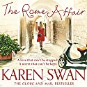 The Rome Affair Audiobook by Karen Swan Narrated by Katie Scarfe