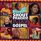 Shout Praises Kids Gospel 2