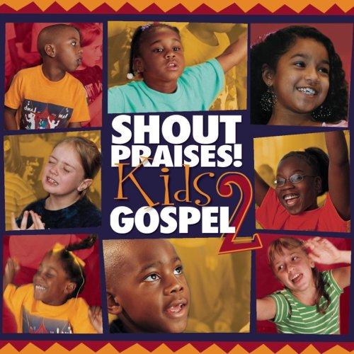 Shout Praises Kids Gospel 2 by Sony