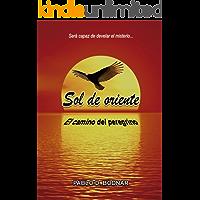 Sol de oriente: El camino del peregrino (Spanish Edition)