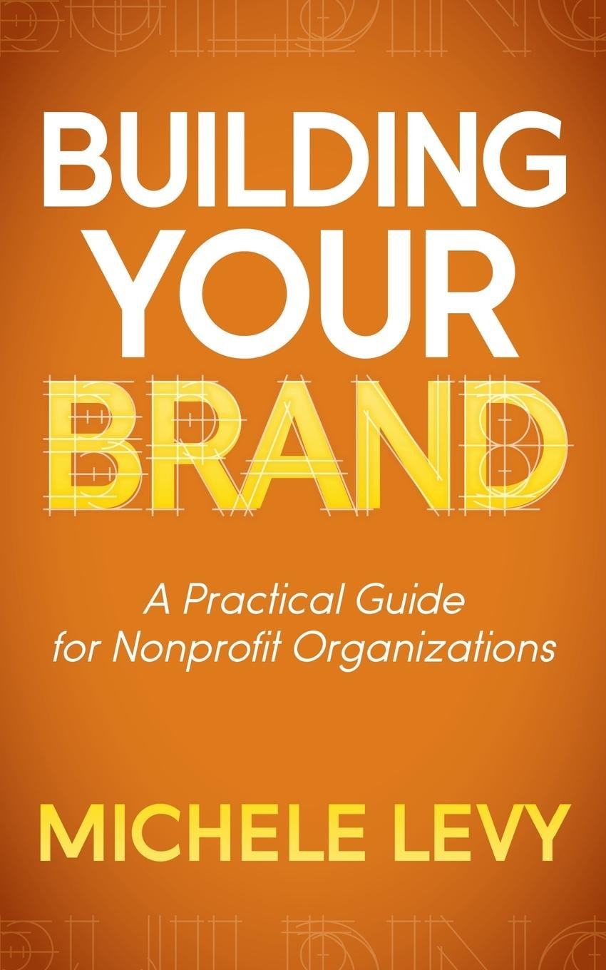 Building Your Brand Practical Organizations product image