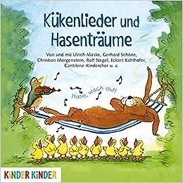 Kükenlieder Und Hasenträume Fröhliche Frühlingslieder Und