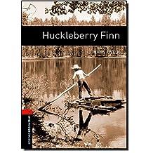 Oxford Bookworms Library, New Edition: Level 2 (700 headwords) Huckleberry Finn