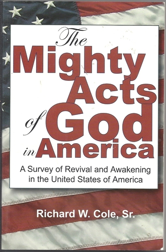 The Mighty Acts of God in America: A Survey of Revival and Awakening in the Unit PDF