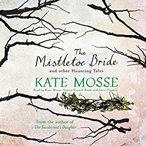 The Mistletoe Bride and Other Haunting Tales Audiobook