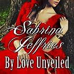 By Love Unveiled | Sabrina Jeffries