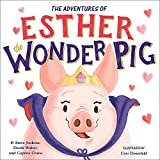 Book cover from The True Adventures of Esther the Wonder Pig by Steve Jenkins