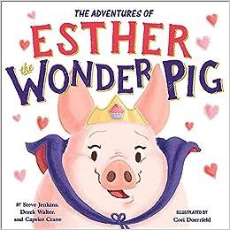 Top Vegan Children Books Esther the Wonder Pig