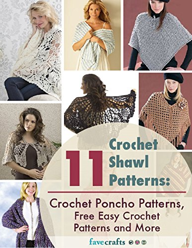 (11 Crochet Shawl Patterns: Crochet Poncho Patterns, Free Easy Crochet Patterns and More )