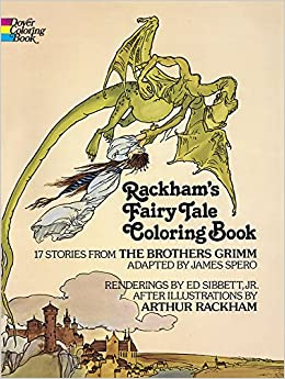 Rackham\'s Fairy Tale Coloring Book (Dover Classic Stories Coloring ...