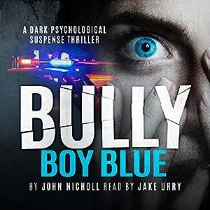 Bully Boy Blue Audiobook