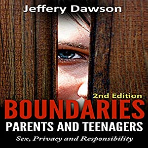 Boundaries: Parents and Teenagers Audiobook