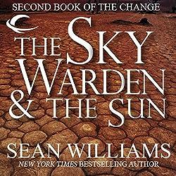 The Sky Warden & The Sun