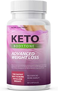 Keto Body Tone - Advanced Ketosis Weight Loss - Premium Keto Diet Pills - Burn Fat for Energy not Carbs