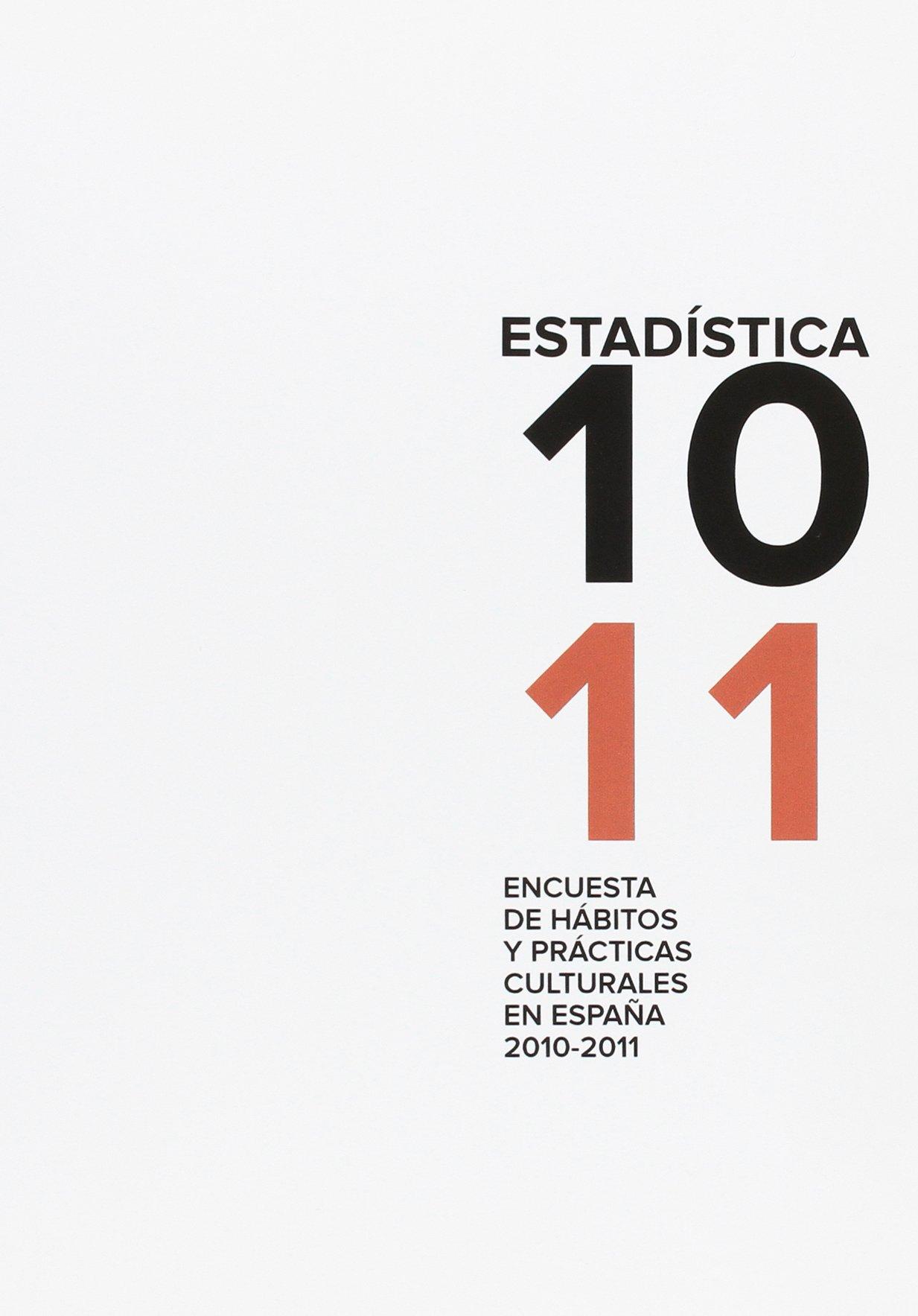 Encuesta de hábitos y prácticas culturales en España 2010-2011 ...