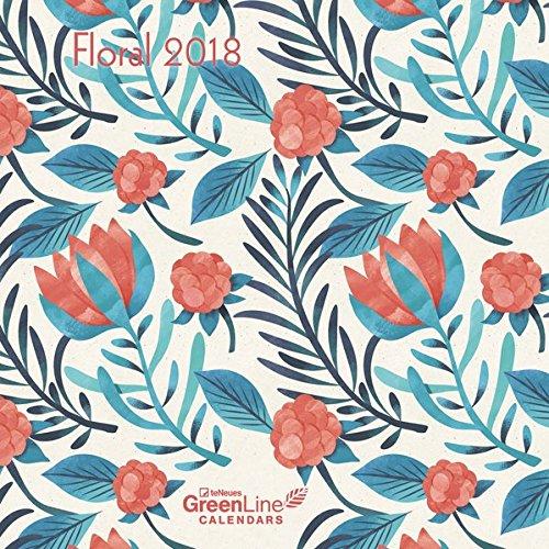 Floral 2018 - GreenLine Kalender, Broschürenkalender - 30 x 30 cm