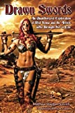 Drawn Swords: An Unauthorized Exploration of Red Sonja and the Artists Who Brought Her to Life
