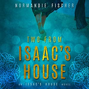 Two from Isaac's House Audiobook
