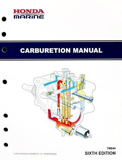 amazon com honda marine carburetion manual lawn and garden tool rh amazon com Honda BF40 Impeller Replacement Honda 40 HP Lower Unit