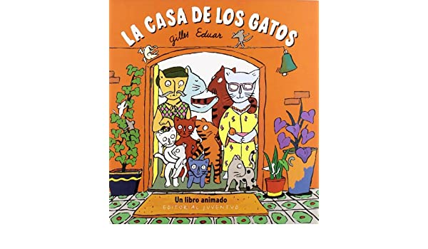 La Casa de Los Gatos (Spanish Edition): Gilles Eduar: 9788426134790: Amazon.com: Books