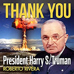 Thank You, President Harry S. Truman Audiobook