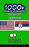 1000+ Basic Phrases English - Serbian (ChitChat WorldWide) (English Edition)