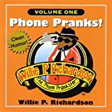 Phone Pranks Volume 1