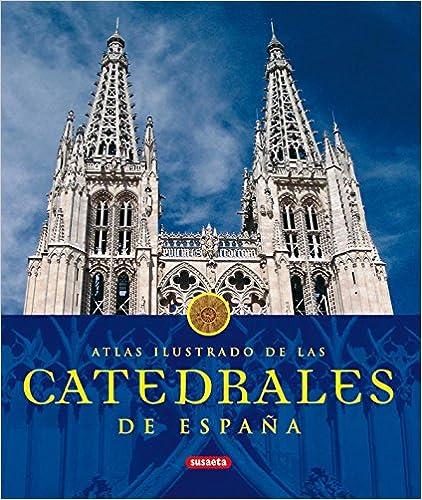 Catedrales De Espa�a.