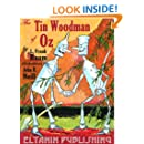 The Tin Woodman of Oz: with the original 1st edition illustrations