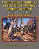 img - for A Tour Guide and Histroy of Col. John S. Mosby's Combat Operations in Fairfax County, Virginia (Updated and Expanded) book / textbook / text book