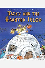 Tacky and the Haunted Igloo (Tacky the Penguin) Kindle Edition
