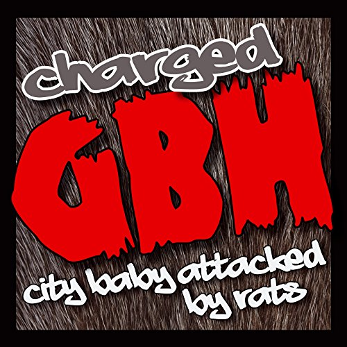 CD : GBH - City Baby Attacked By Rats (With DVD, 2 Disc)