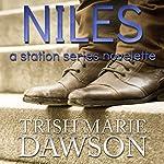 Niles: A Station Series Novelette: The Station, Book 4 | Trish Marie Dawson