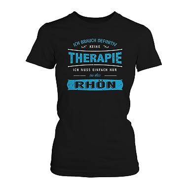 Fashionalarm Damen T-Shirt - Ich brauch keine Therapie - Rhön   Fun Shirt  Spruch Winter Sport Urlaub Wasserkuppe Bayern Hessen Thüringen Wandern:  Amazon.de: ...