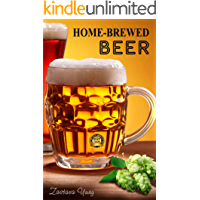 HOME-BREWED BEER: How to brew: everything you need to know to brew live great beer every time. (Food) (English Edition)