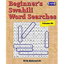 Beginner's Swahili Word Searches - Volume 6
