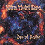 Den of Desire by Ultra Violet Rays (2007-05-15)