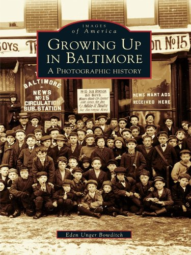 Growing Up in Baltimore: A Photographic History (Images of America)