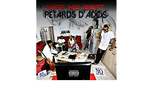 kiff no beat petard d ado album