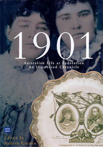 1901, Australian Life at Federation pdf epub