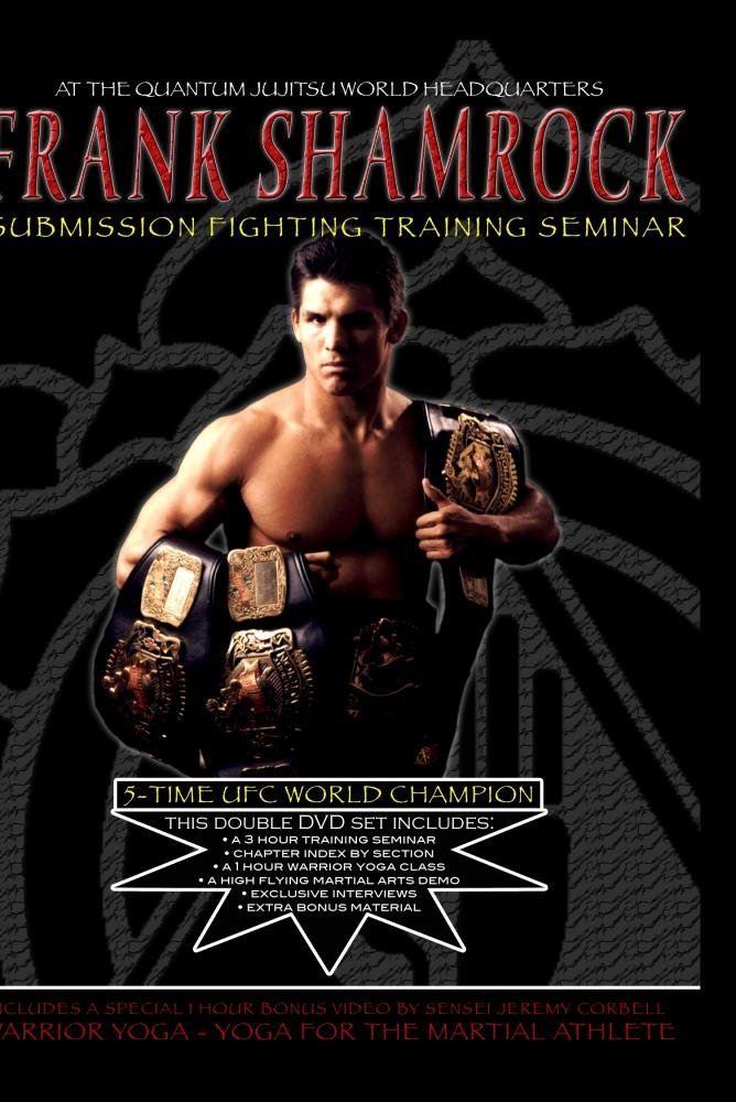 Amazon com: FRANK SHAMROCK - Submission Fighting Training