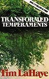 Transformed Temperaments, Tim LaHaye, 0842373063