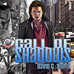 Call of Shadows | David C. Smith