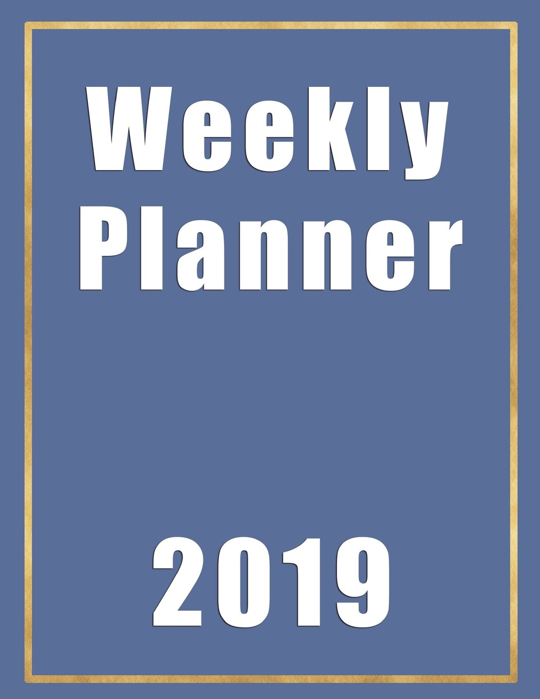 Weekly Planner 2019: |8.5 x 11Gold Border Planner|Agenda ...