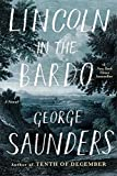Lincoln in the Bardo: A Novel	 by  George Saunders in stock, buy online here